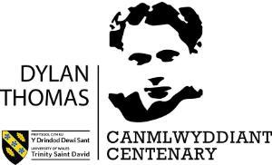 Dylan Thomas Centenary