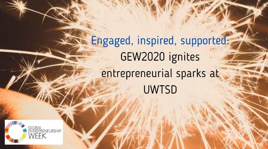 Overcoming pandemic blues and circumnavigating social distancing on scaled events, GEW2020 at the UWTSD conquered the limitations and succeeded in facilitating a breadth of entrepreneurship sessions across its campuses